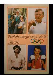 Bács-Kiskun megyei olimpiai krónika 1896-1995 - Régikönyvek