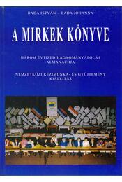 A MIRKek könyve - Bada István, Bada Johanna - Régikönyvek