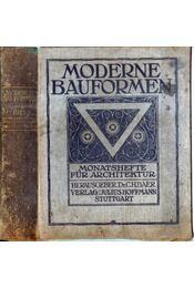 Moderne Bauformen XIV. Jahrgang 1915 - Baer, C. H. - Régikönyvek