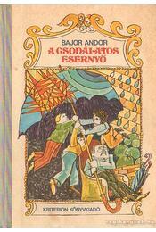 A csodálatos esernyő - Bajor Andor - Régikönyvek