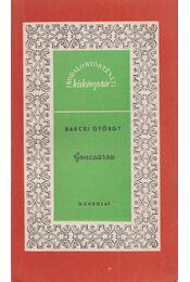 Goncsarov - Bakcsi György - Régikönyvek