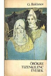 Örökre tizenkilenc évesek - Baklanov, Grigorij - Régikönyvek