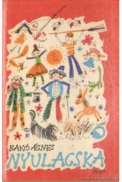 Nyulacska - Bakó Ágnes - Régikönyvek