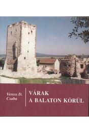 Várak a Balaton körül - Régikönyvek