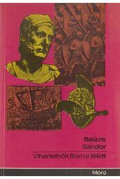 Viharfelhők Róma felett - Balázs Sándor - Régikönyvek