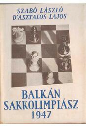 Balkán Sakkolimpiász 1947 - Régikönyvek