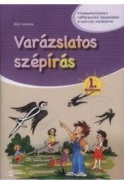 VARÁZSLATOS SZÉPÍRÁS 1. ÉVFOLYAM  MX-390 - Baló Mónika - Régikönyvek