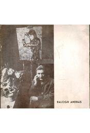 Balogh András (dedikált) - Régikönyvek