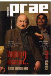 Prae 2013/1. - Vagány históriák 2. - Balogh Endre - Régikönyvek