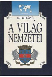 A világ nemzetei - Balogh László - Régikönyvek