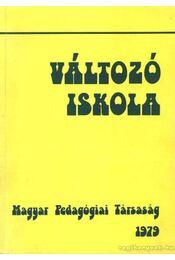 Változó iskola - Balogh László - Régikönyvek