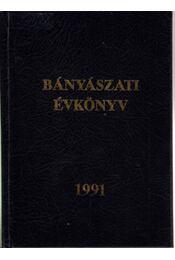 Bányászati évkönyv 1991 - Régikönyvek