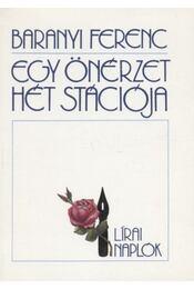 Egy önérzet hét stációja - Baranyi Ferenc - Régikönyvek