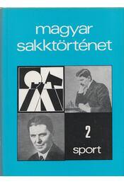 Magyar sakktörténet 2. - Barcza Gedeon - Régikönyvek