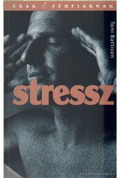 Stressz - Battison, Toni - Régikönyvek