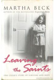 Learning the Saints - Beck, Martha - Régikönyvek