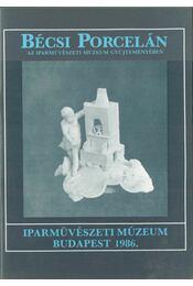 Bécsi porcelán az Iparművészeti Múzeum gyűjteményében - Régikönyvek