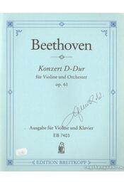 Konzert D-Dur für Violine und Orchester - Beethoven, Ludwig von - Régikönyvek