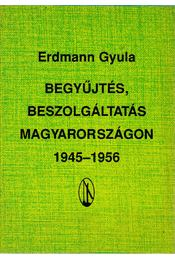 Begyűjtés, beszolgáltatás Magyarországon 1945-1956 - Régikönyvek