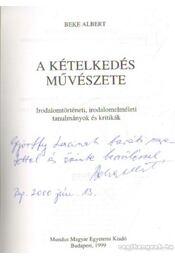 A kételkedés művészete (dedikált) - Beke Albert - Régikönyvek