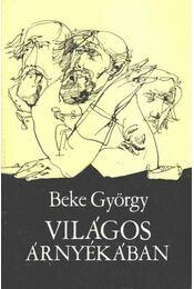 Világos árnyékban - Beke György - Régikönyvek