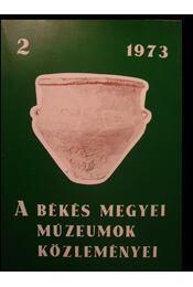 A Békés megyei múzeumok közleményei 1973 - Régikönyvek