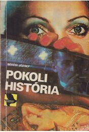 Pokoli história - Békési József - Régikönyvek
