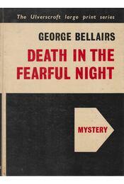 Death in the Fearful Night - Bellairs, George - Régikönyvek