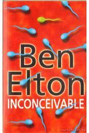 Inconceivable - Ben Elton - Régikönyvek