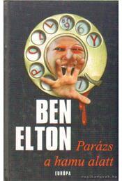 Parázs a hamu alatt - Ben Elton - Régikönyvek