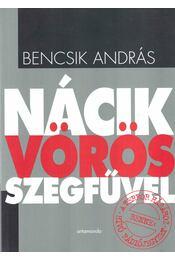 Nácik vörös szegfűvel - Bencsik András - Régikönyvek