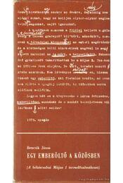 Egy emberöltő a közösben - Bencsik János - Régikönyvek