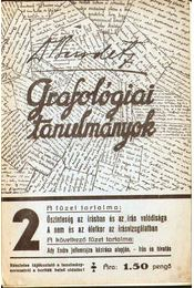 Grafológiai tanulmányok 2 - Bendetz Móric - Régikönyvek