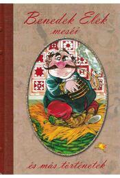 Benedek Elek meséi és más történetek - Régikönyvek