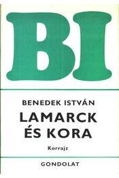 Lamarck és kora - Benedek István - Régikönyvek