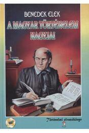 A magyar történelem nagyjai - Régikönyvek