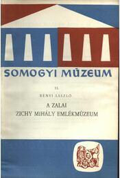 A zalai Zichy Mihály emlékmúzeum - Bényi László - Régikönyvek
