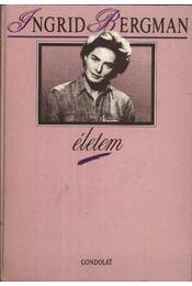 Életem - Bergman, Ingrid - Régikönyvek
