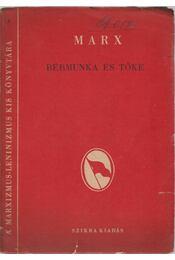 Bérmunka és tőke - Régikönyvek