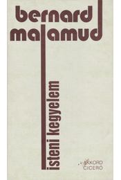 Isteni kegyelem - Bernard Malamud - Régikönyvek