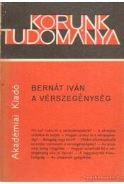 A vérszegénység - Bernát Iván - Régikönyvek