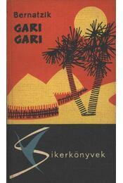 Gari gari - Bernatzik, Hugo Adolf - Régikönyvek