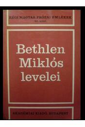 Bethlen Miklós levelei I-II. - Régikönyvek