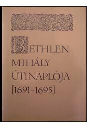 Bethlen Mihály útinaplója (1691-1695) - Régikönyvek