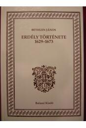 Erdély története 1629-1673 - Régikönyvek