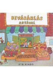 Bevásárlás anyával - Bukovics Andrea - Régikönyvek