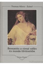 Bevezetés a római vallás és monda történetébe - Régikönyvek