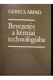 Bevezetés a kémiai technológiába - Régikönyvek