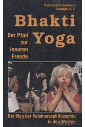 Bhakti Yoga - Régikönyvek
