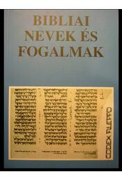 Bibliai nevek és fogalmak - Régikönyvek